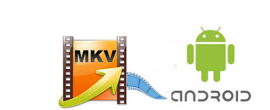 mkv-to-android-device.jpg