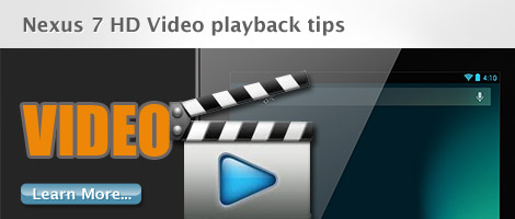 nexus 7 hd video playback tips