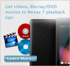 nexus 7 dvd video tips