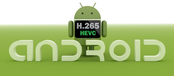 hevc-on-android.jpg